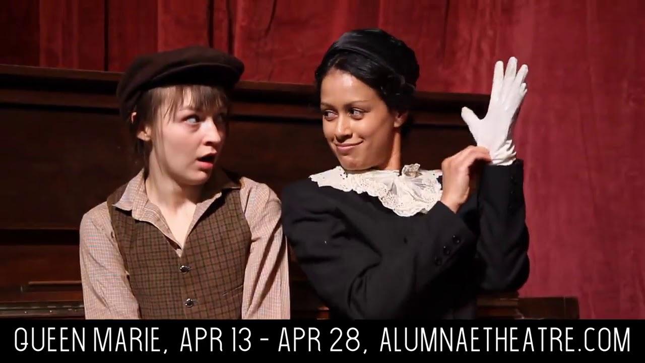 Queen Marie - Alumnae Theatre Company
