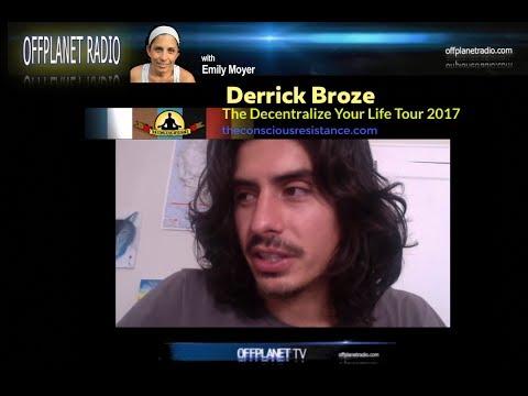 "Derrick Broze: ""Decentralize Your Life"""