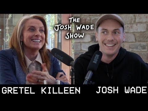 GRETEL KILLEEN - The Josh Wade Show #035