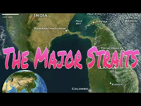 Major Straits of World; Difference between Strait and Isthmus (GK) SSC UPSC IAS CGL RBI PO Railways