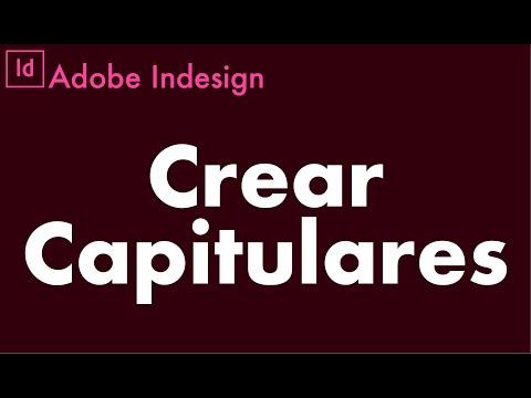 COMO CREAR CAPITULARES [Adobe Indesign]