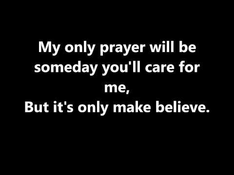 Lyrics~It's Only Make Believe-Conway Twitty