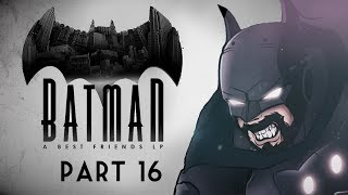 Best Friends Play Batman: The Enemy Within (Part 16)