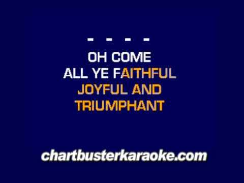 O Come All Ye Faithfull (Chartbuster Karaoke)