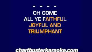 O Come All Ye Faithfull Chartbuster Karaoke
