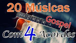 20 Músicas com 4 Acordes (Gospel)