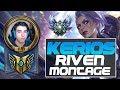 KERIOS • BEST RIVEN EUW 1 MILLON MASTERY • RIVEN MONTAGE