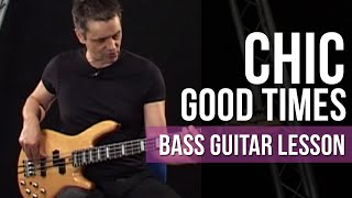 Chic Good Times Bass Guitar Lesson Phil Williams | Funk Bass Lessons Licklibrary
