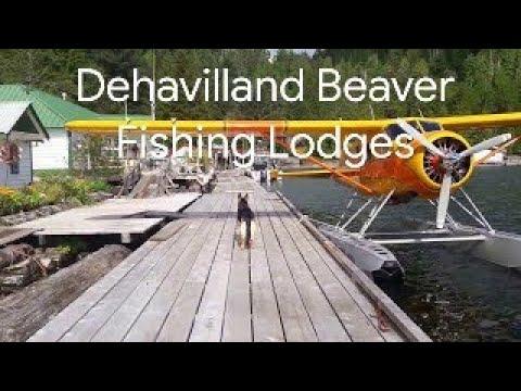 DeHavilland Beaver Seaplane Flying and British Columbia Fishing Lodges