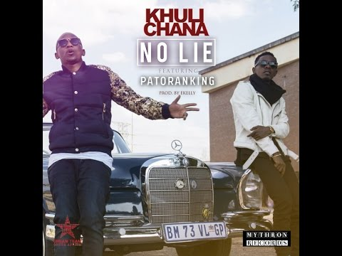 VIDEO: Khuli Chana -No Lie ft. Patoranking