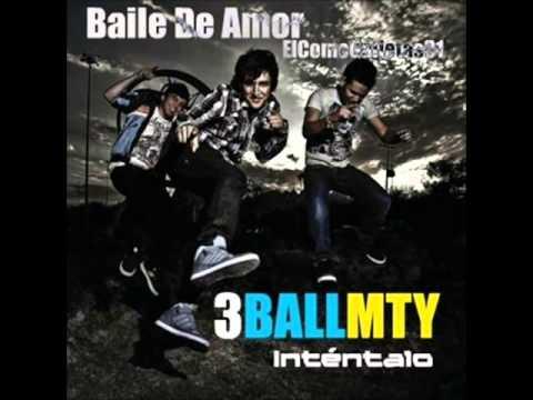 3Ball Mty Baile De Amor