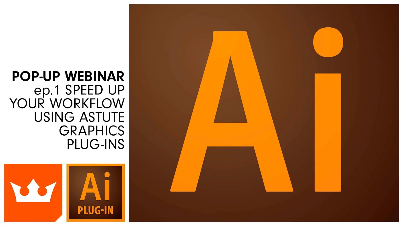 ep 1 Speed up your workflow using Astute Graphics Plug-ins | Webinar