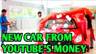 BOUGHT NEW CAR FROM YOUTUBE'S MONEY 🔥🔥🔥