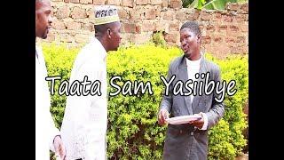 Taata Sam Yasiibye - Funniest uganda Comedy skits. thumbnail