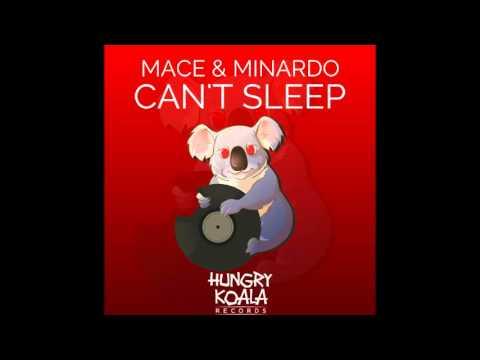 Mace, Minardo - Can't Sleep (Original Mix)