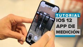 iOS 12: Cómo funciona el app de Medición