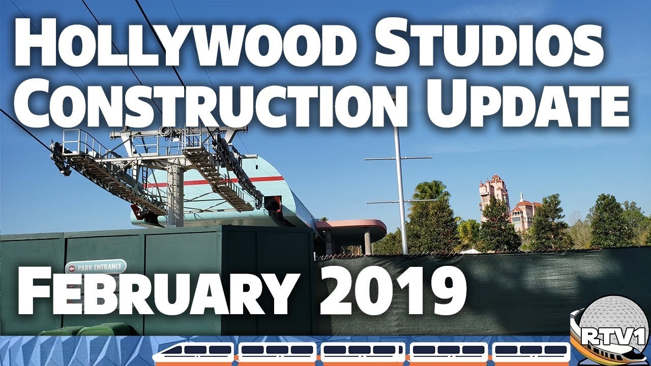 Disney's Hollywood Studios - Construction Update - February 2019 | Walt  Disney World