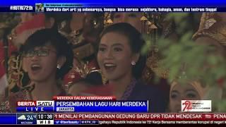 Persembahan Lagu Nasional dan Nusantara di HUT ke-72 RI