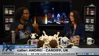Religion Was Once Needed | Andrei - Cardiff, UK | Atheist Experience 22.35