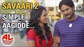 Download Hindi Video Songs - Latest Kannada Songs | Simple Aagidde | Savaari 2 Kannada Full Songs |