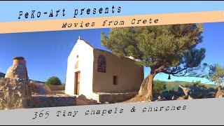 Unknown Crete - Unbekanntes Kreta - 365 Tiny Chapels - kleine Kapellen & Kirchen