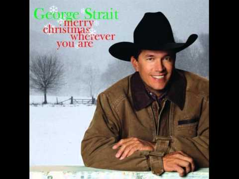 George Strait *_* I Know What I Want For Christmas