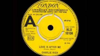 Charlie Rich - Love Is After Me YouTube Videos