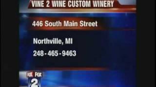 Vine 2 Wine - Northville - Michigan - Make Your Own Wine
