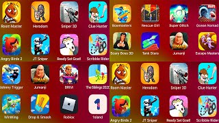 Room Master,Herodom,Siper 3D,Clue Hunter,Angry Birds 2,Johnny Trigger Sniper,Ready Set Goat,Scribble