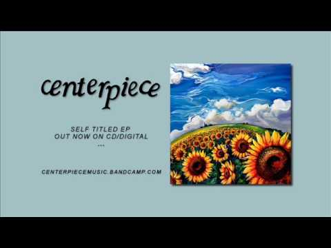 "Centerpiece - ""Shadow And Shade"" (Official Audio)"