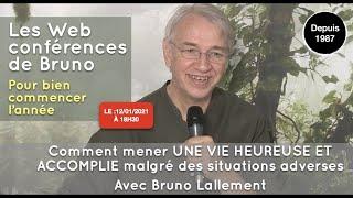 INVITATION : Web-Conférence - 12 Janvier à 18h30 - Bonheur et Méditation - avec Bruno Lallement