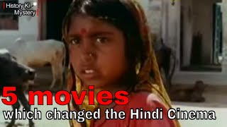 Movies which changed the Hindi Cinema Gems of Hindi Cinema Best Classical Hindi Movies ever
