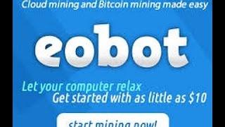 Как заработать Bitcoin без вложений для начинающих! Облачный майнинг и Cloud Hashing  Eobot. Обзор.