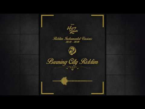 Heavy Roots BURNING CITY RIDDIM Instrumental Version
