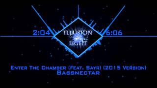 [Dubstep] Bassnectar - Enter The Chamber (Feat. Sayr) (2015 Version)