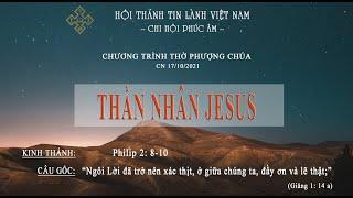 HTTL PHÚC ÂM - Chương Trình Thờ Phượng Chúa - 17/10/2021