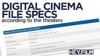Digital Cinema Specs | Hey.film podcast ep61