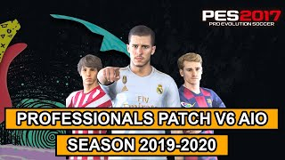 pES 2017  Professionals Patch V6 AIO Season 2019/2020