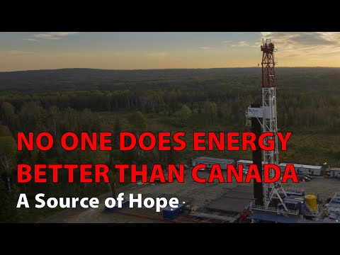 Canadian Energy Is Something We Should All Be Proud Of.