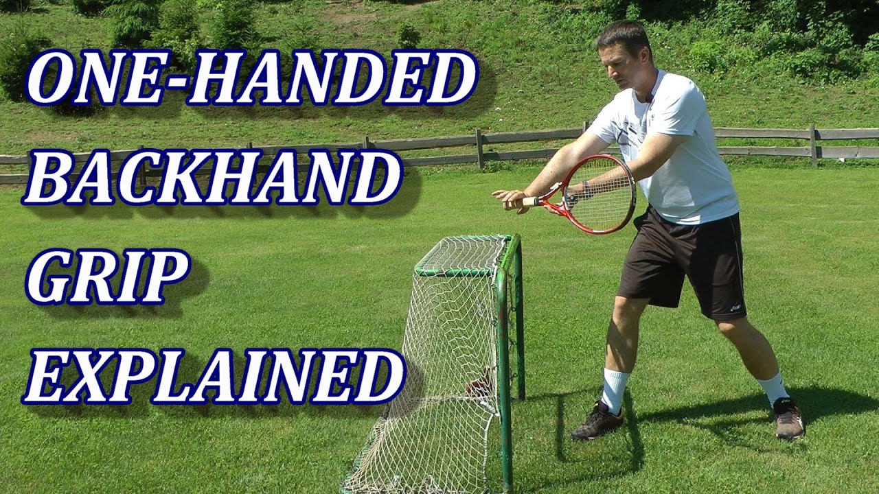 The One-Handed Backhand Grip In Tennis Explained