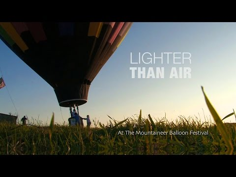 Lighter Than Air; at the Mountaineer Balloon Festival