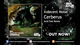 Indecent Noise - Cerberus (Acid Test Remix) [MA046] OUT NOW!