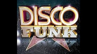 Best Disco Funk Mix Ever Made Non-Stop Part. 2