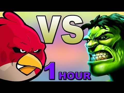 Angry Birds vs Hulk (1 hour Edition)