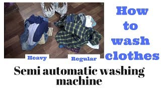 How to wash regular and heavy cloths in WHIRLPOOL SEMI AUTHOMATIC WASHING MACHINE DEMO