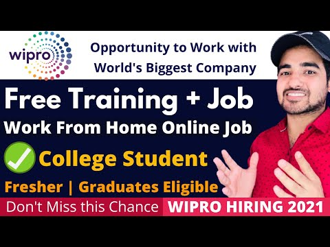 Wipro Free Training + Work from Home Job in 2021   Wipro jobs for Freshers 2021   Latest Online Jobs