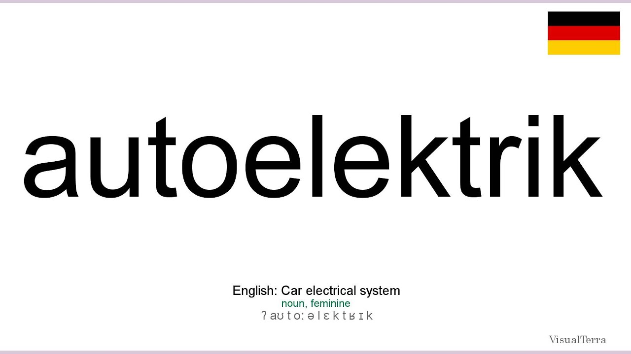 Aussprache: Autoelektrik (Deutsch) - YouTube