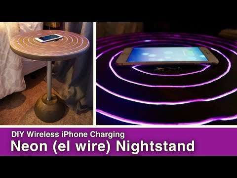DIY Wireless IPhone Charging Neon Nightstand