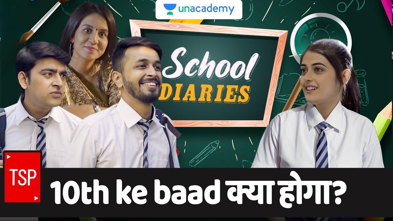 TSP's School Diaries | 10th ke baad kya hoga? ft. Pratish, Urvi & Saad