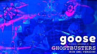 Goose - Ghostbusters (Run DMC Version) - 10/27/18 Bridgeport, CT